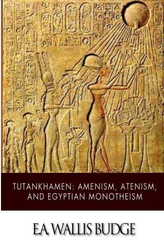 Download Tutankhamen: Amenism, Atenism, and Egyptian Monotheism ebook
