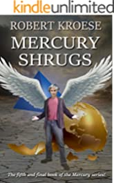 Mercury Shrugs: (Mercury Series Book 5)