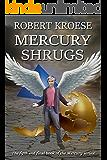 Mercury Shrugs