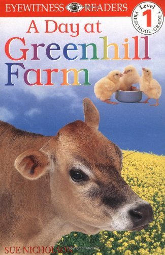 DK Readers: Day at Greenhill Farm (Level 1: Beginning to Read) (DK Readers Level ()