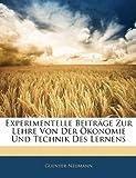 Experimentelle Beiträge Zur Lehre Von der Ökonomie und Technik des Lernens, Guenter Neumann, 1141283980