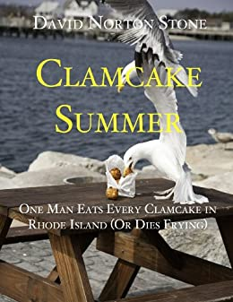 Clamcake Summer: One Man Eats Every Clamcake in Rhode Island (Or Dies Frying)