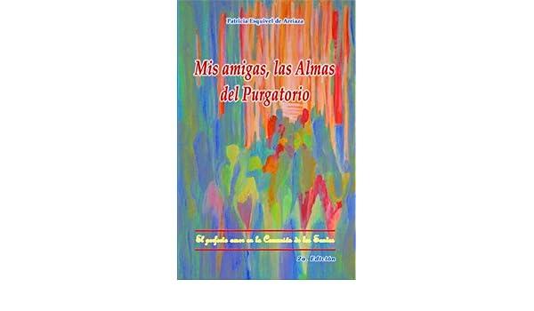 Mis amigas las almas del Purgatorio eBook: de Arriaza, Patricia ...