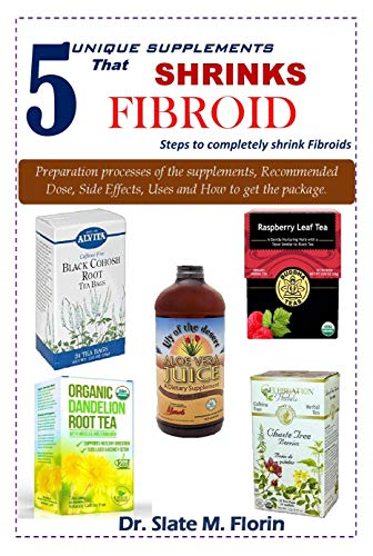 - 5 unique supplements that shrinks fibroid: Steps to completely shrink fibroids