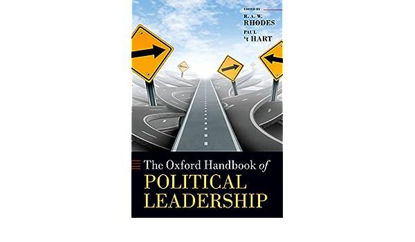 The Oxford Handbook of Political Leadership (Oxford ...