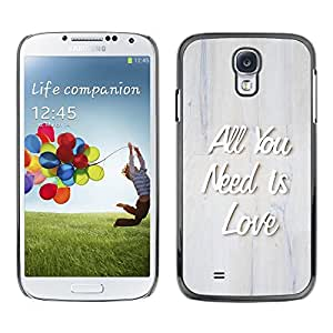 TopCaseStore Rubber Case Hard Cover Protection Skin for SAMSUNG GALAXY S4 - all you need is love quote 3d raised text