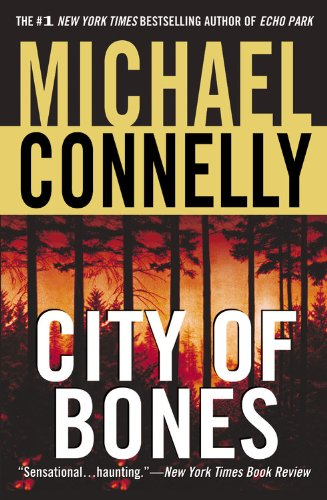 City of Bones (2002) (Book) written by Michael Connelly