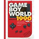 Game Boy World: 1990 Vol. 1 | Black & White Edition: A History of Nintendo Game Boy (Unofficial and Unauthorized) (Volume 2)