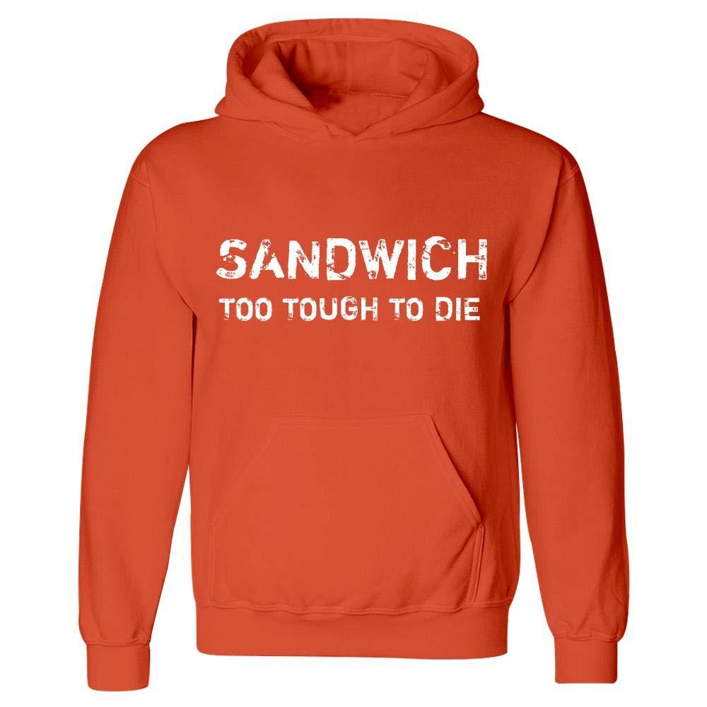 Sandwich Too Tough to Die Hoodie Orange