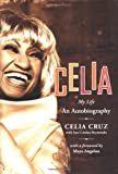 img - for Celia: My Life book / textbook / text book