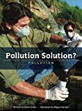 img - for Pollution Solution? (Worldscapes) by Sarah Irvine (2009-06-15) book / textbook / text book