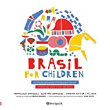 Brasil for Children. 30 Canções Brasileiras Para Brincar e Dançar (Em Portuguese do Brasil)
