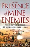 download ebook in the presence of mine enemies: the civil war in the heart of america, 1859-1863 (valley of the shadow project) by edward l ayers (11-nov-2003) hardcover pdf epub
