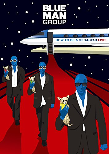 Blue Man Group: How to Be a Megastar ()