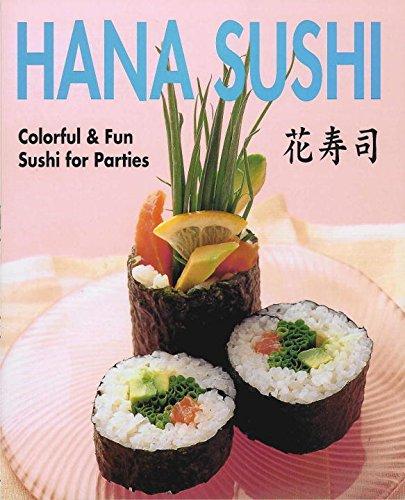 Hana Sushi: Colorful & Fun Sushi for Parties