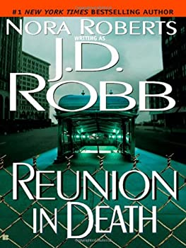 Reunion in Death 0425183971 Book Cover