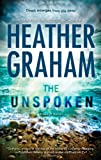 The Unspoken, Heather Graham, 0778313611