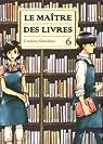 Le maître des livres, tome 6 par Umiharu