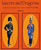 Uniforms of the Imperial German Army, 1900-14: Lancers and Dragoons v. 3