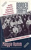 img - for Border Traffic: Strategies of Contemporary Women Writers (Cultural Politics) book / textbook / text book