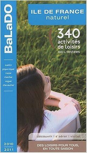 Téléchargement Guide BaLaDO naturel ILE-DE-FRANCE 2010-2011 pdf