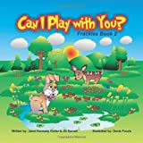 Can I Play with You?, Janet Kennedy Kiefer and Jill Barrett, 1460200381