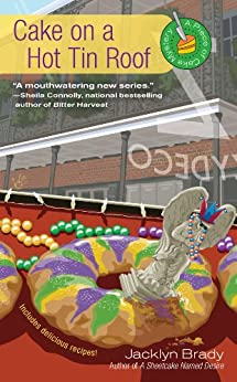 Cake on a Hot Tin Roof (A Piece Of Cake Mystery) by [Brady, Jacklyn]