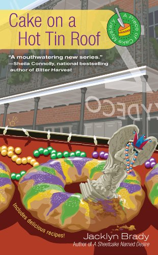 Cake on a Hot Tin Roof (A Piece Of Cake Mystery Book 2)