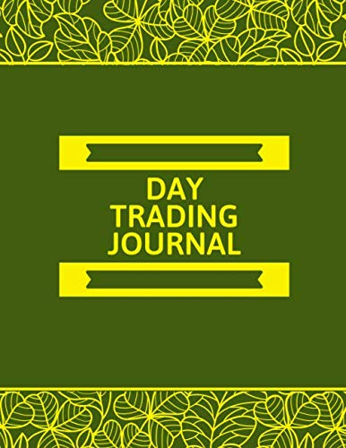 51%2BwPQPfE5L - Day Trading Journal: Trading Spreadsheet Diary Journal, Currency Market Traders Activities Log Book, FX Trade Strategies Notebook, Gifts For traders ... with 120 Pages. (Forex Trade Management Log)