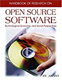 Handbook of Research on Open Source Software, Kirk St.Amant, 1591409993