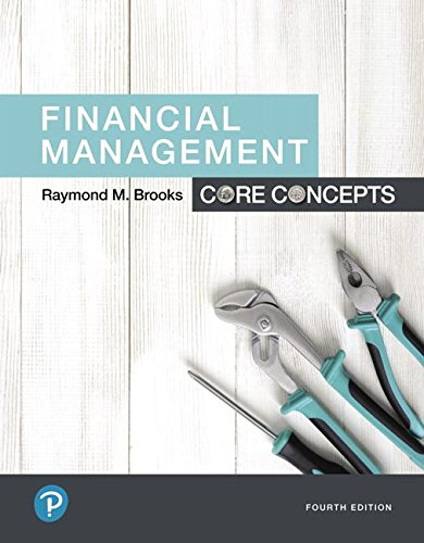 Financial Management: Core Concepts (4th Edition) (What's New in Finance)