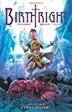 Birthright Volume 4: Family History