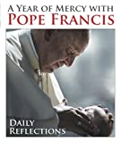 quest daily devotional - A Year of Mercy with Pope Francis: Daily Reflections