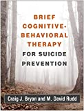 #3: Brief Cognitive-Behavioral Therapy for Suicide Prevention