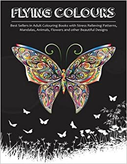 Best Sellers In Adult Colouring Books With Stress Relieving Patterns Mandalas Animals Flowers And Other Beautiful Designs
