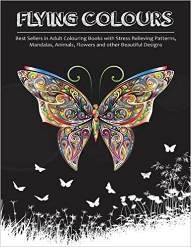 Best Sellers In Adult Colouring Books With Stress Relieving Patterns Mandalas Animals Flowers And Other Beautiful Designs Amazoncouk
