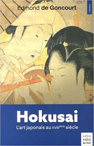 En ligne Hokusai : L'art japonais au XVIIIe siècle epub, pdf