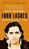 1000 lashes - 1000 Lashes: Because I Say What I Think