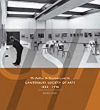 CSA : The Radical, the Reactionary and the Canterbury Society of Arts 1880-1996, Feeney, Warren, 187725794X
