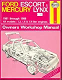 Ford Escort and Mercury Lynx 1981-88 Owner's Workshop Manual
