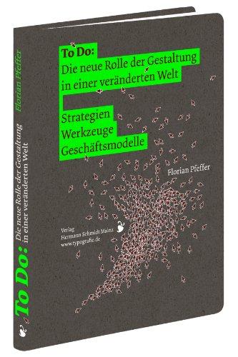 To Do: Die neue Rolle der Gestaltung in einer veränderten Welt