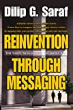 Reinvention Through Messaging, Dilip Saraf, 0595324150