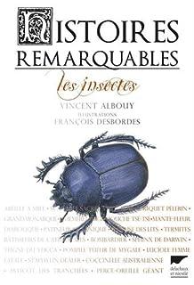 Histoires remarquables : les insectes, Albouy, Vincent