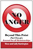 No Anger Beyond This Point, Vince and Sally Huntington, 1452826889