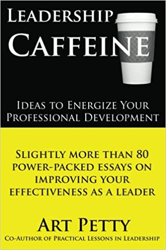 Thesis Statement Generator For Compare And Contrast Essay Leadership Caffeineideas To Energize Your Professional Development  Slightly More Than  Powerpacked Essays On Improving Your Effectiveness  As A Leader  Examples Of English Essays also Reflective Essay English Class Leadership Caffeineideas To Energize Your Professional Development  Argumentative Essay Thesis Statement Examples