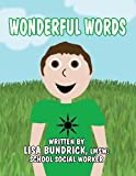 Wonderful Words, Lisa Bundrick Lmsw School Social Worker, 1462690211