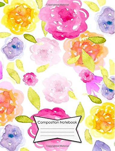 Composition Notebook 140 College Ruled Lined Pages Book (7.44 x 9.69): Floral Water Color Cover Design Pink Edition pdf epub