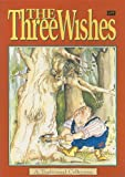 The Three Wishes, Clare Scott-Mitchell, 0790115212