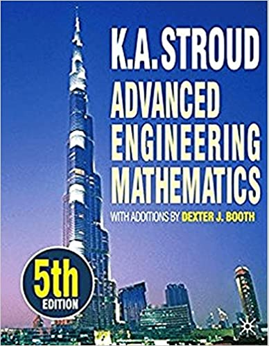 Advanced engineering mathematics kenneth stroud 9780831134495 advanced engineering mathematics 5th edition fandeluxe Gallery