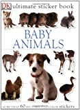 : Ultimate Sticker Book: Baby Animals (Ultimate Sticker Books)